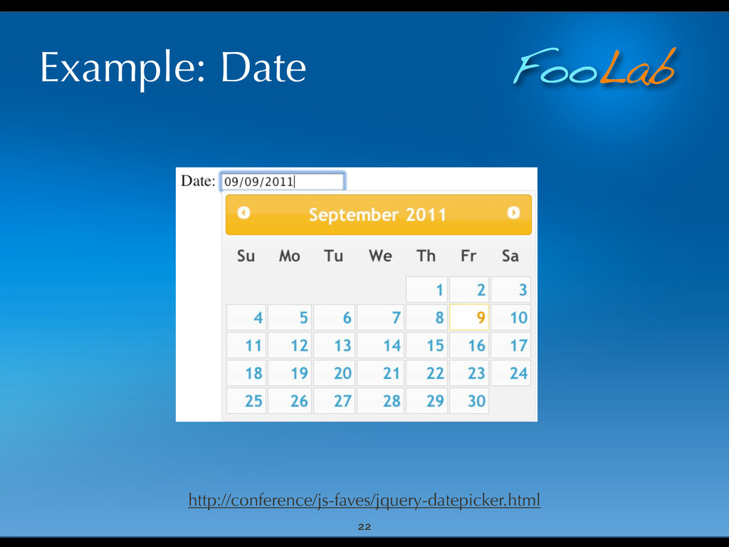 FooLab Example: Date 22 http://conference/js-fa...