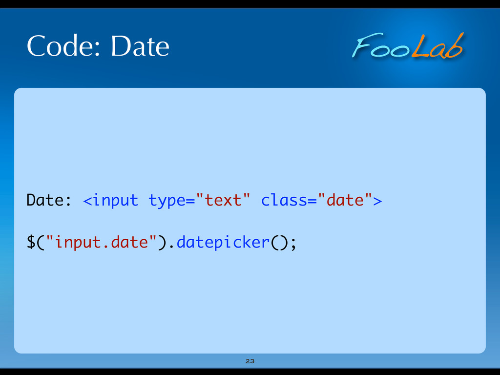 """FooLab Code: Date 23 Date: <input type=""""text"""" c..."""
