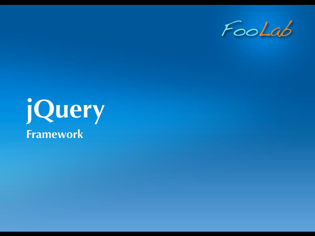 FooLab jQuery Framework