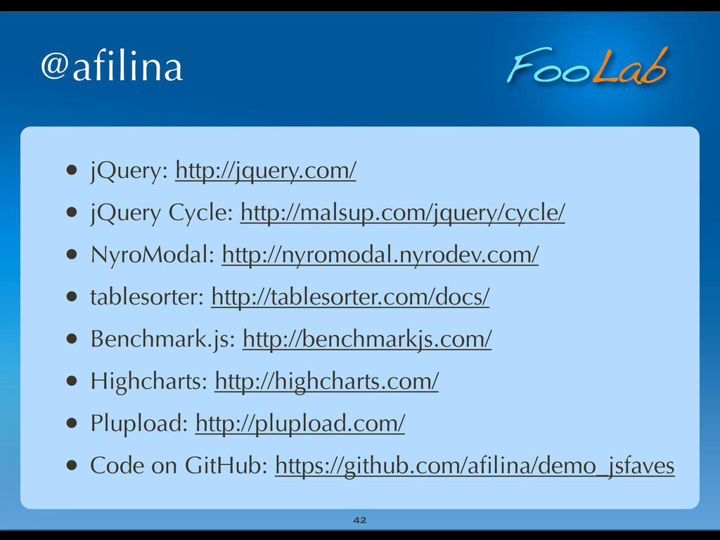 FooLab @afilina • jQuery: http://jquery.com/ • j...
