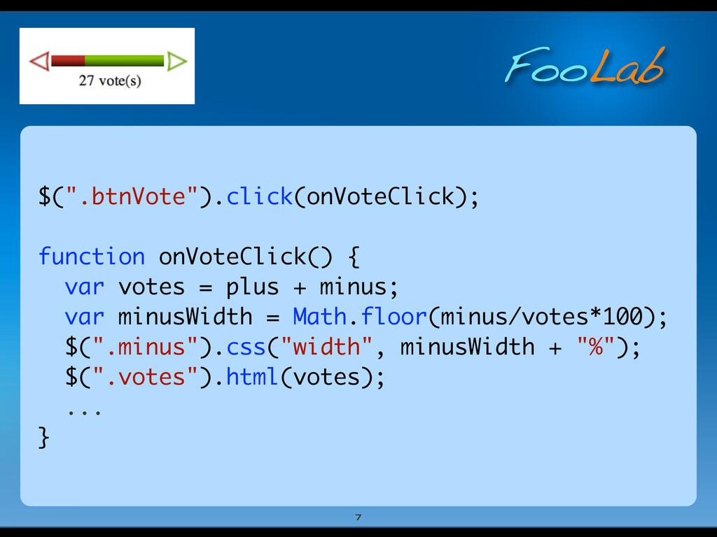 "FooLab $("".btnVote"").click(onVoteClick); functi..."