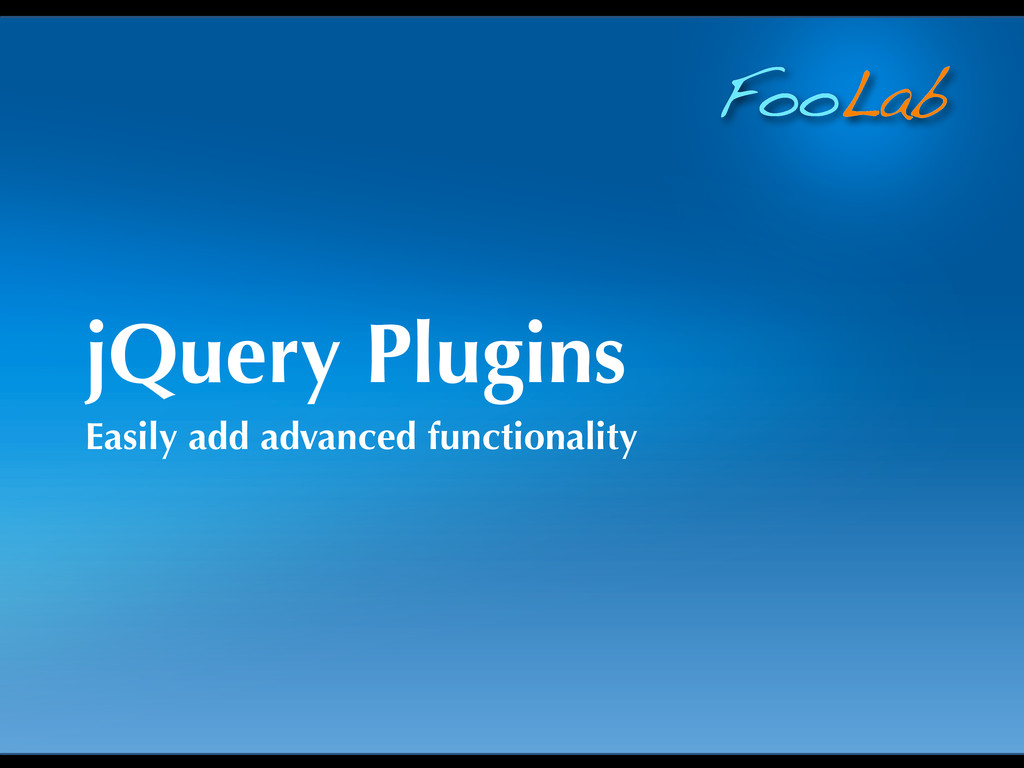 FooLab jQuery Plugins Easily add advanced funct...