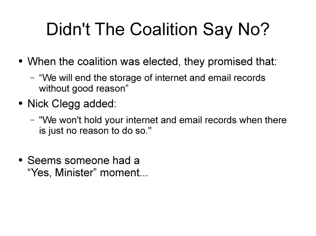 Didn't The Coalition Say No? ● When the coaliti...