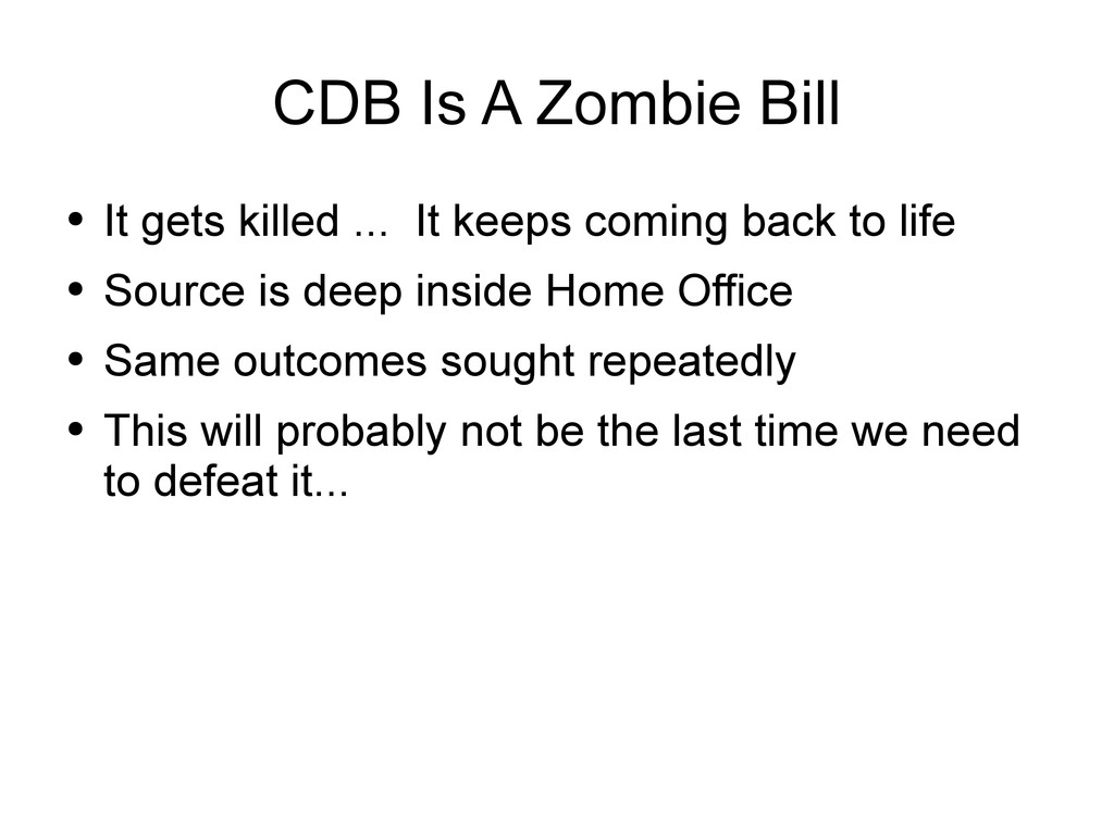 CDB Is A Zombie Bill ● It gets killed ... It ke...