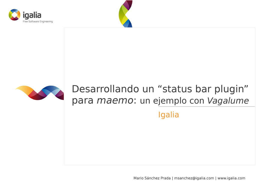 Mario Sánchez Prada | msanchez@igalia.com | www...