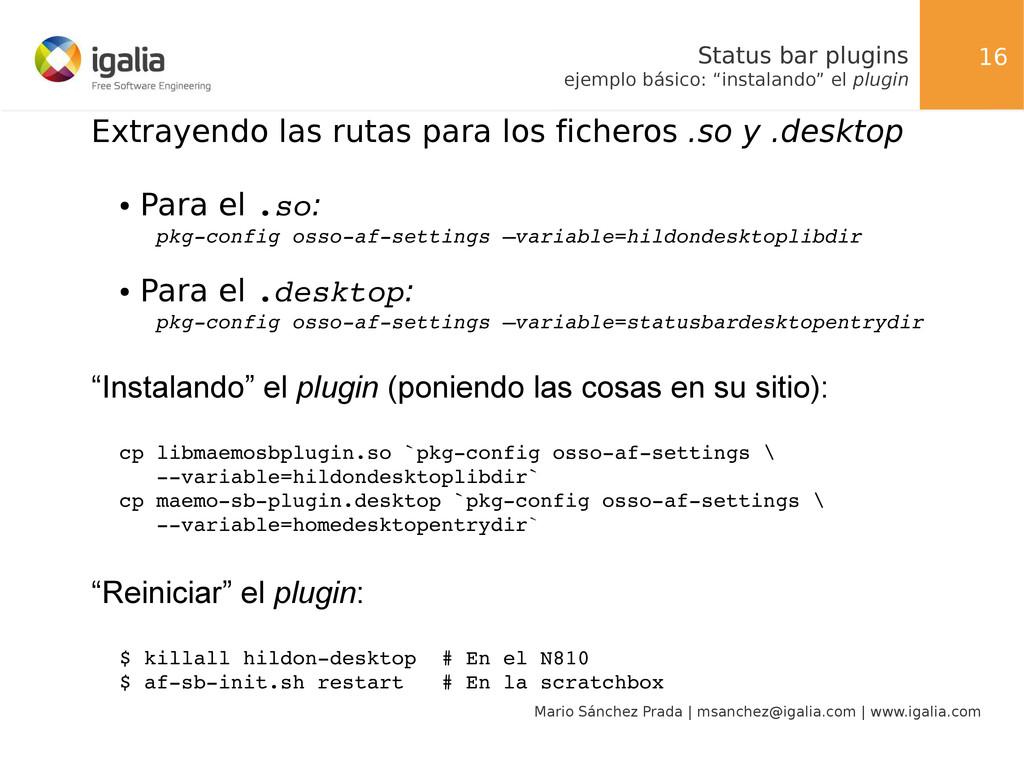 16 Mario Sánchez Prada | msanchez@igalia.com | ...