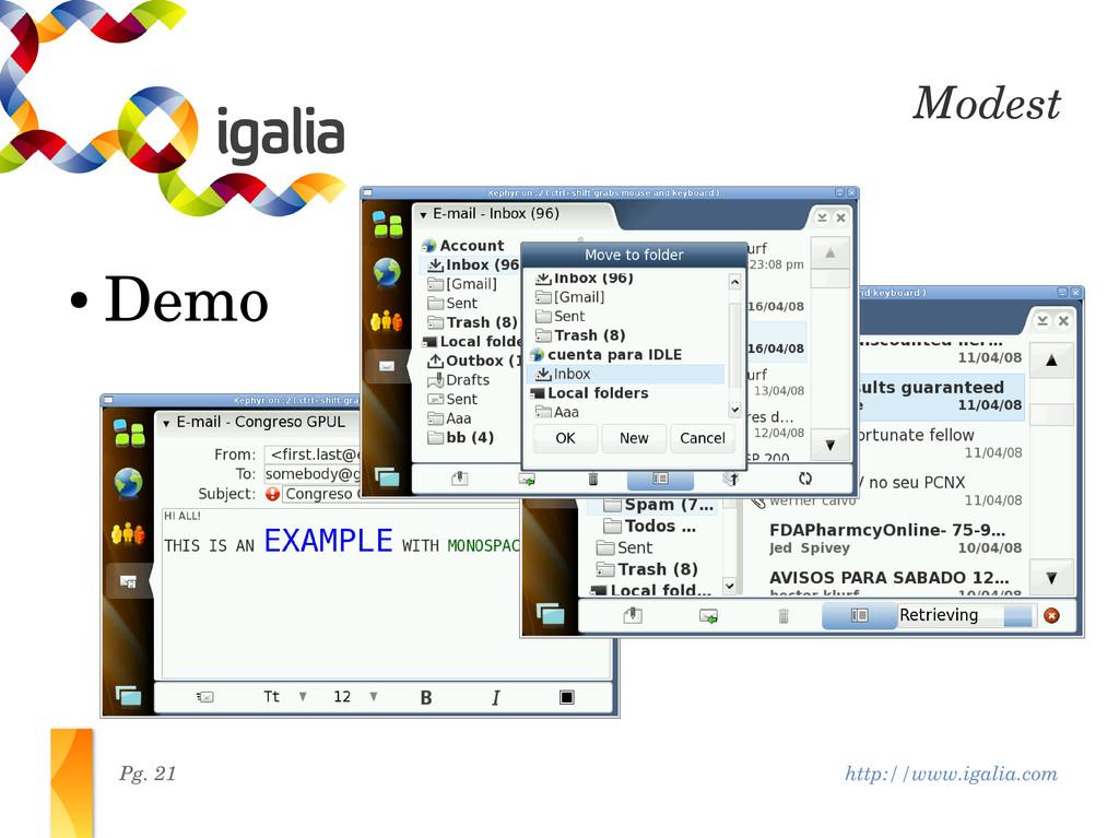 http://www.igalia.com Pg. 21 Modest ● Demo