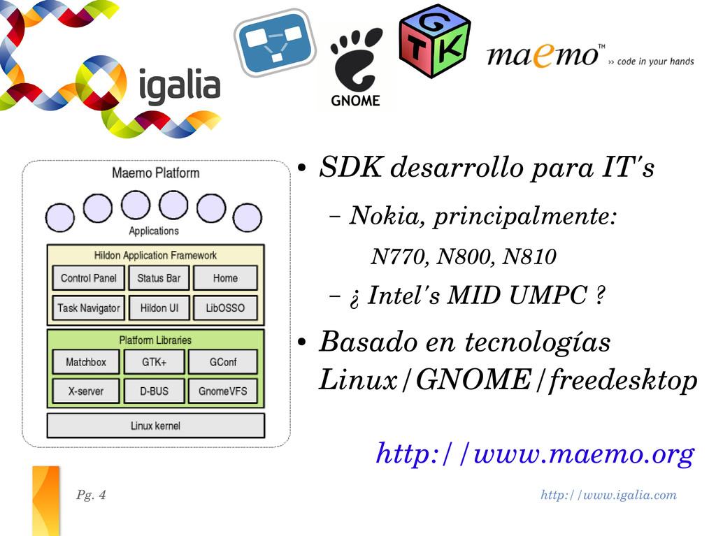 http://www.igalia.com Pg. 4 http://www.maemo.or...
