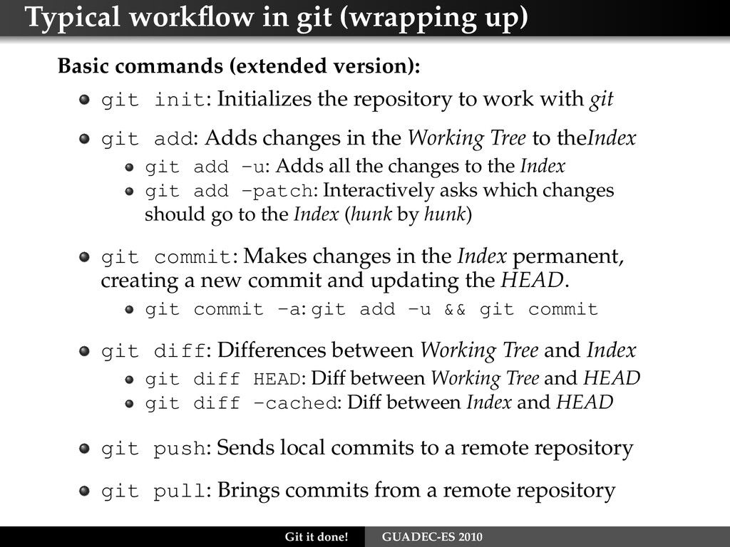 Typical workflow in git (wrapping up) Basic comm...