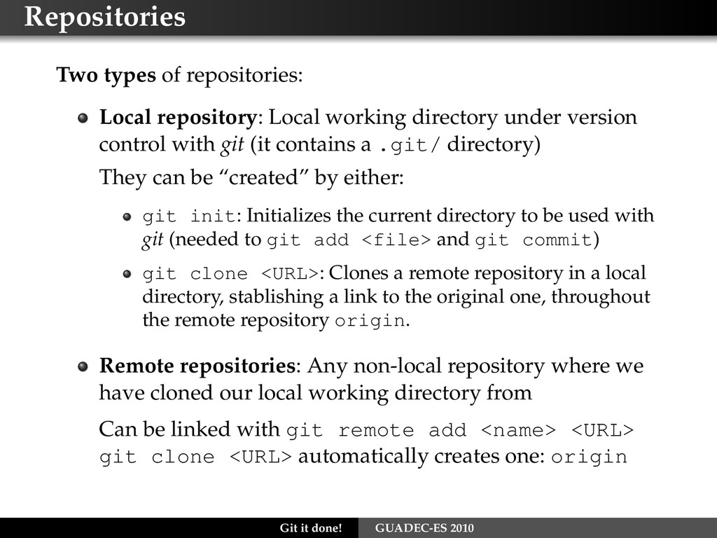 Repositories Two types of repositories: Local r...