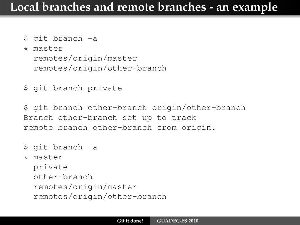 Local branches and remote branches - an example...