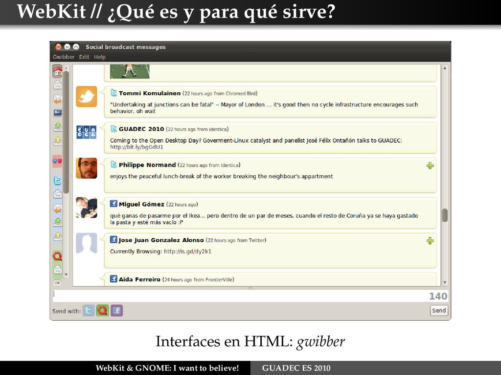 WebKit // ¿Qué es y para qué sirve? Interfaces ...