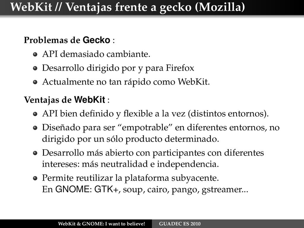 WebKit // Ventajas frente a gecko (Mozilla) Pro...