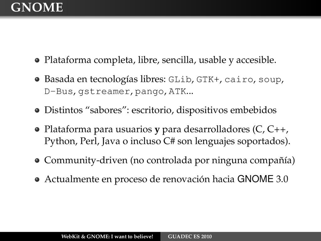 GNOME Plataforma completa, libre, sencilla, usa...