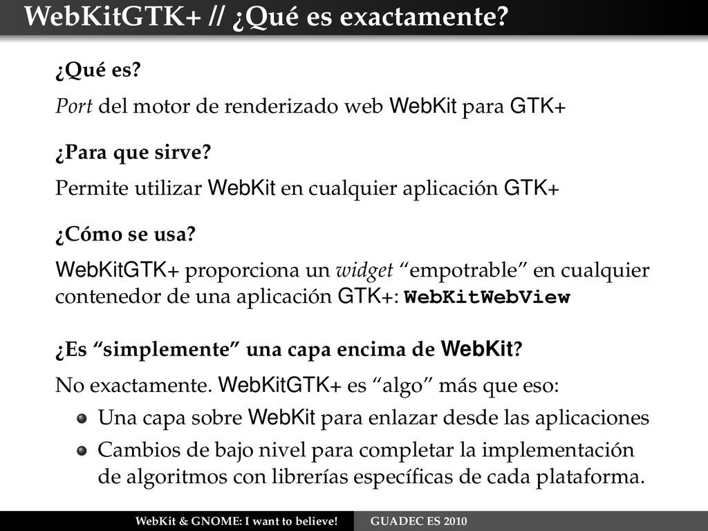 WebKitGTK+ // ¿Qué es exactamente? ¿Qué es? Por...