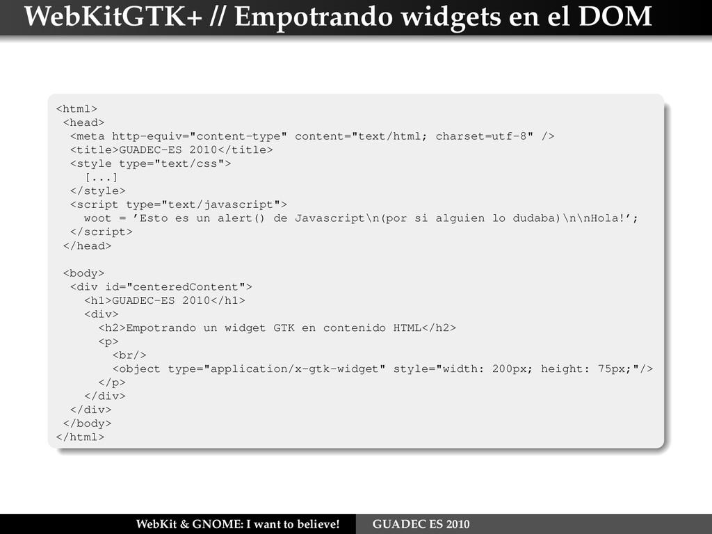 WebKitGTK+ // Empotrando widgets en el DOM <htm...