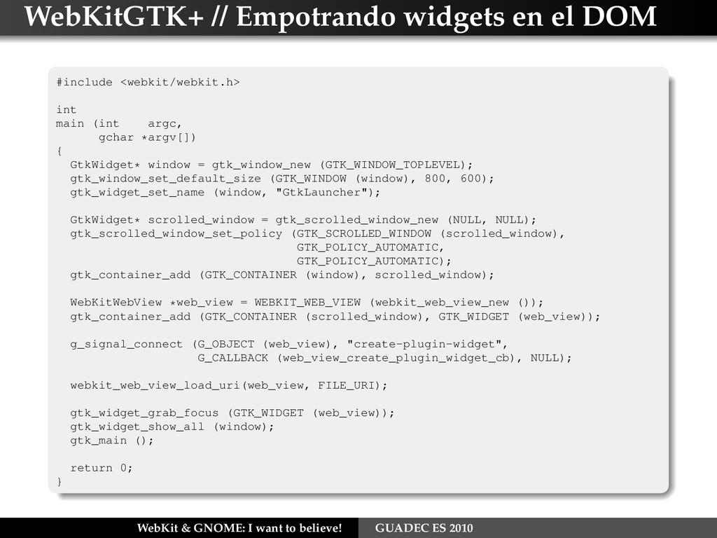 WebKitGTK+ // Empotrando widgets en el DOM #inc...