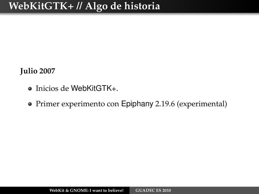 WebKitGTK+ // Algo de historia Julio 2007 Inici...