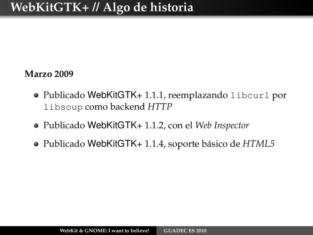WebKitGTK+ // Algo de historia Marzo 2009 Publi...
