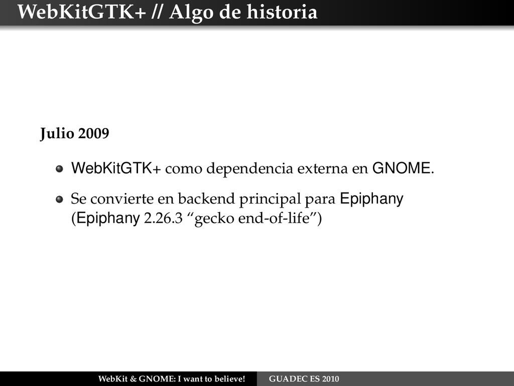 WebKitGTK+ // Algo de historia Julio 2009 WebKi...