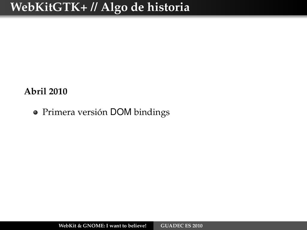 WebKitGTK+ // Algo de historia Abril 2010 Prime...