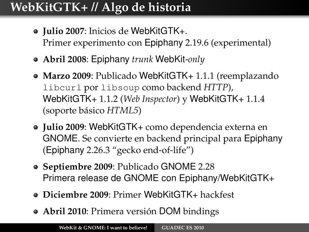 WebKitGTK+ // Algo de historia Julio 2007: Inic...