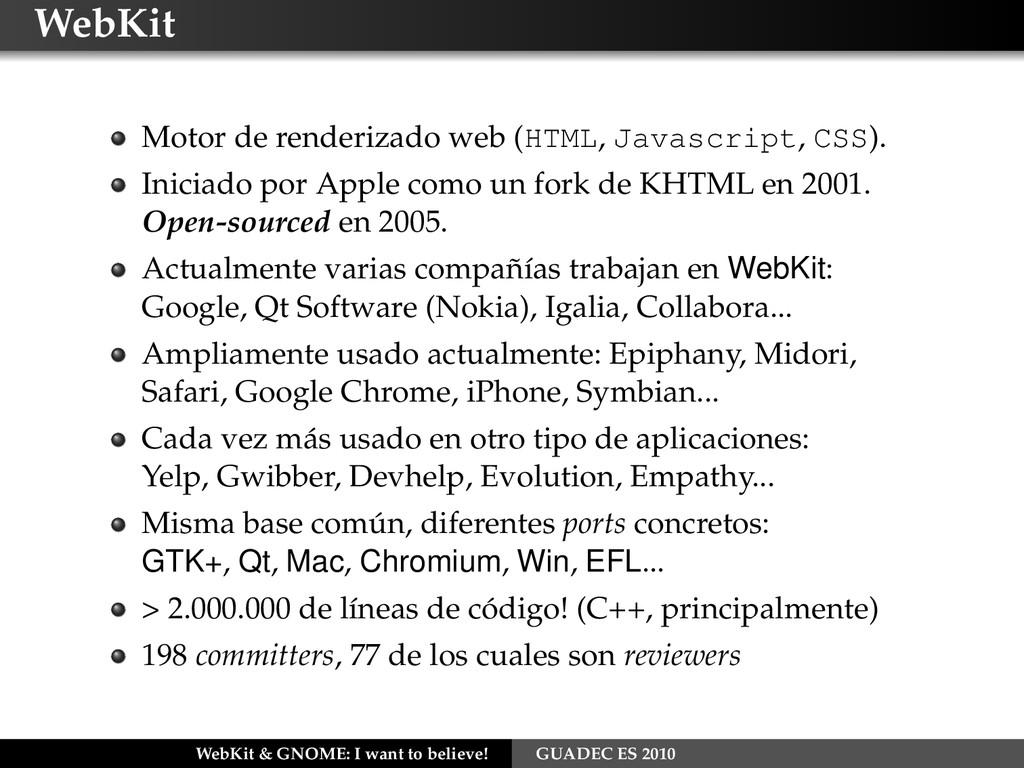WebKit Motor de renderizado web (HTML, Javascri...