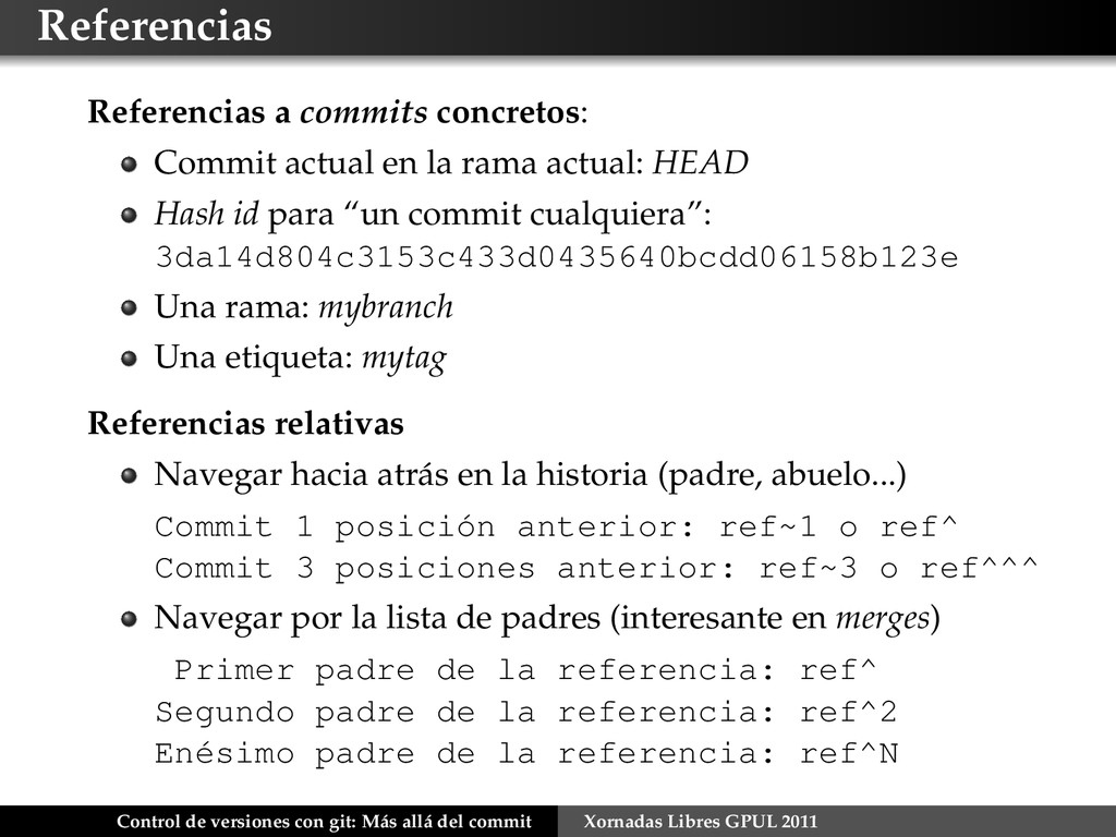 Referencias Referencias a commits concretos: Co...