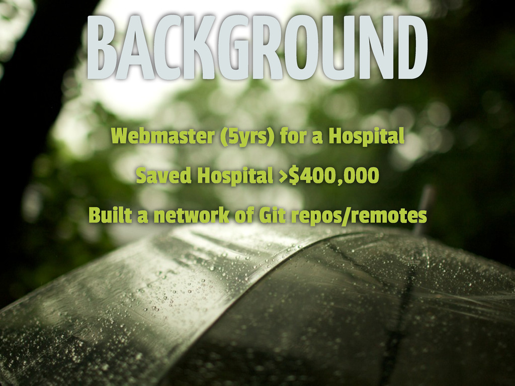 BACKGROUND Webmaster (5yrs) for a Hospital Save...