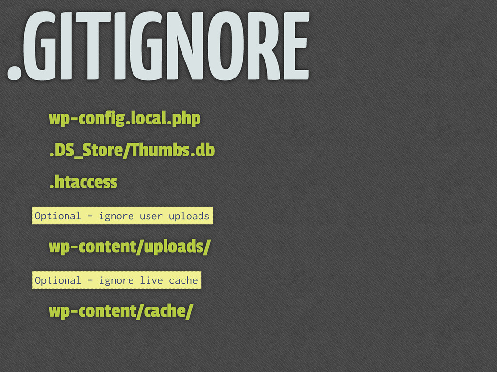 .GITIGNORE wp-config.local.php .DS_Store/Thumbs...