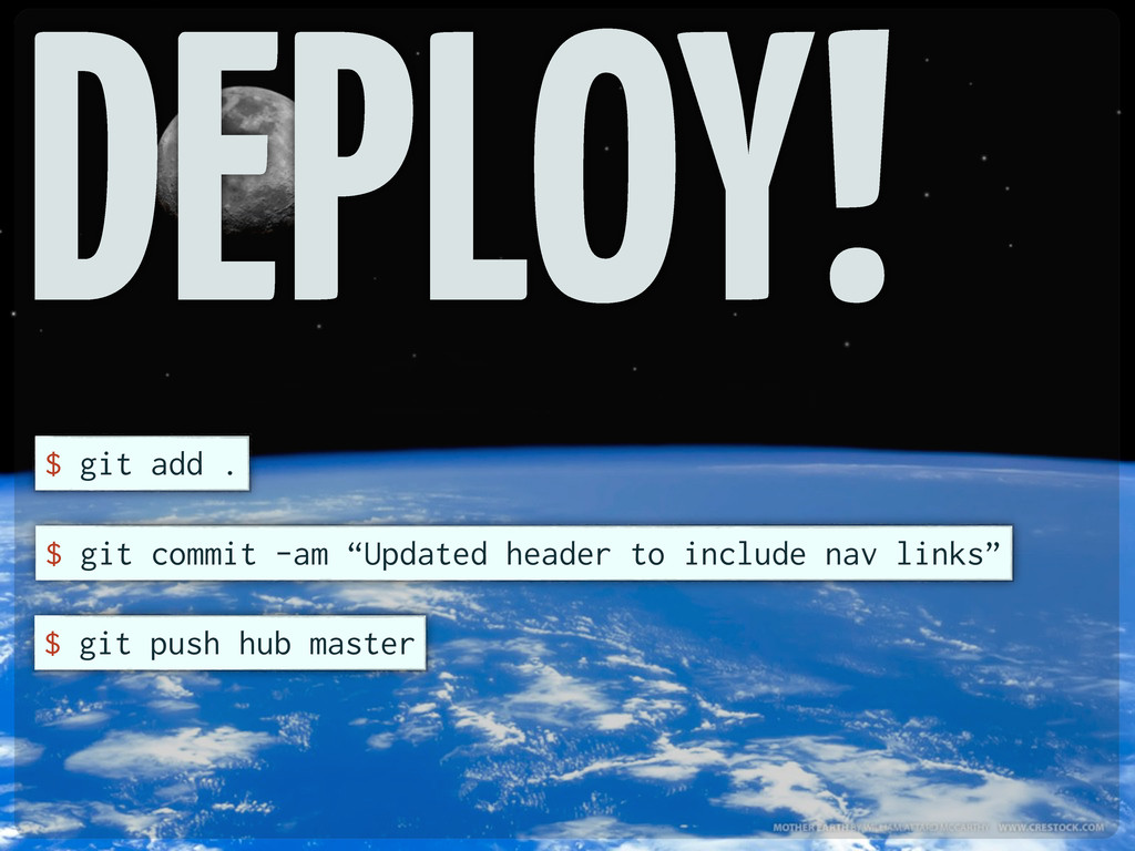 """DEPLOY! $ git add . $ git commit -am """"Updated h..."""