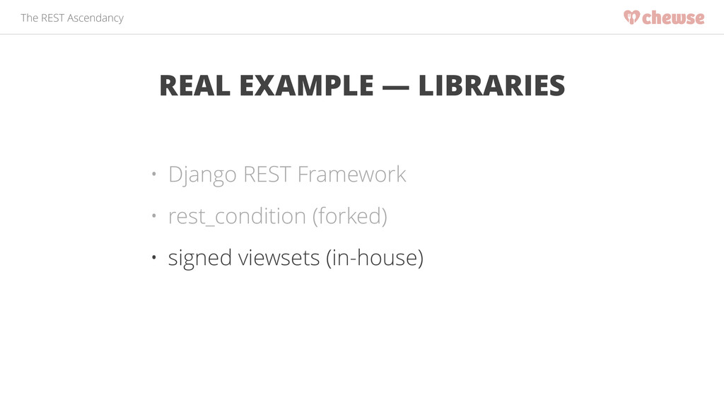 The REST Ascendancy REAL EXAMPLE — LIBRARIES • ...