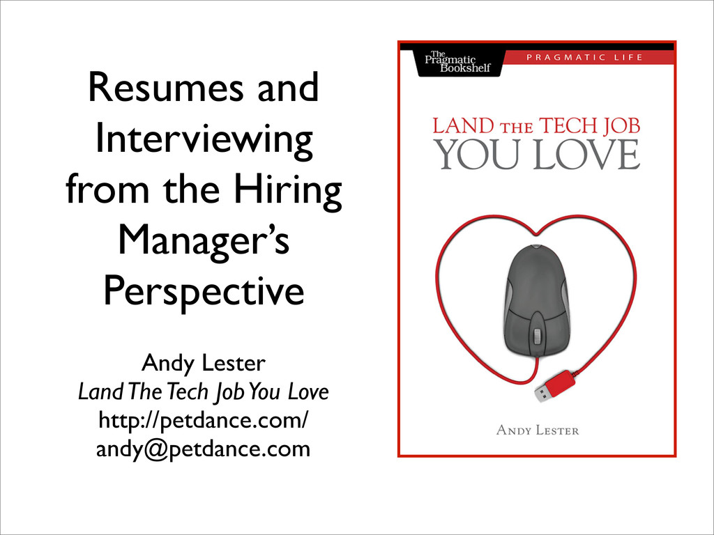 Resumes and Interviewing from the Hiring Manage...