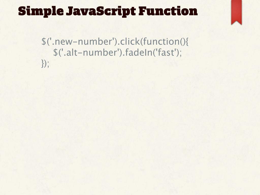 Simple JavaScript Function   $('.new-number')...