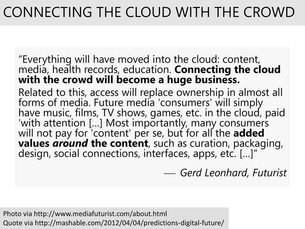 """Everything will have moved into the cloud: con..."