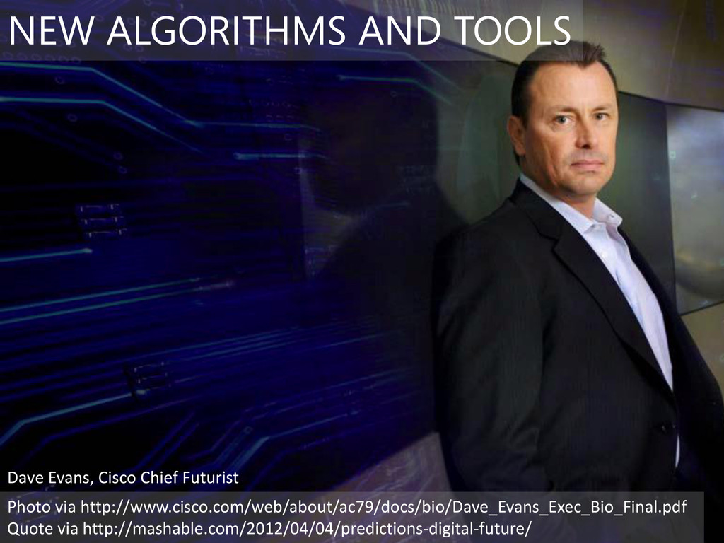 NEW ALGORITHMS AND TOOLS Photo via http://www.c...