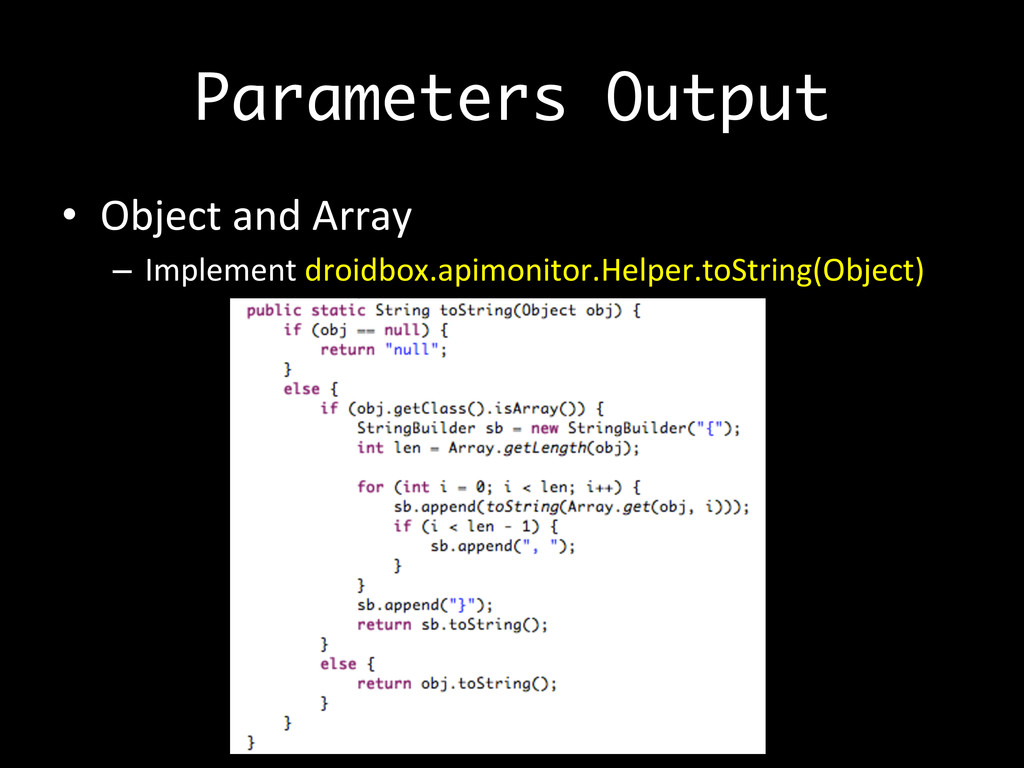 Parameters Output •  Object	