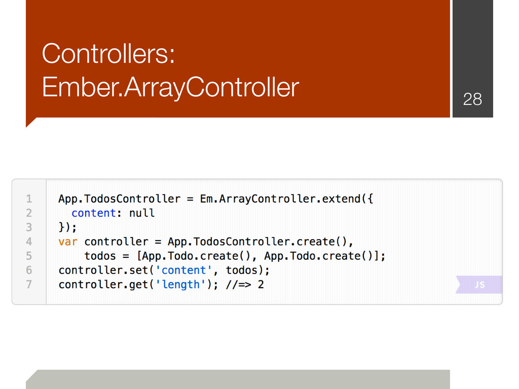 Controllers: Ember.ArrayController 28