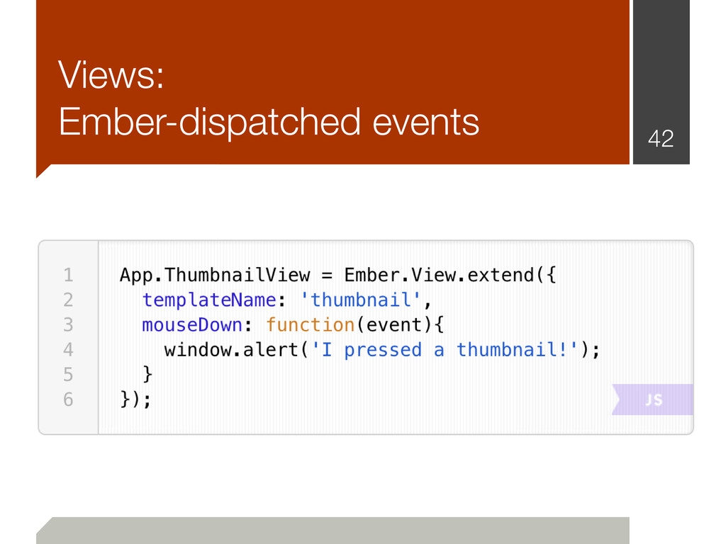 Views: Ember-dispatched events 42