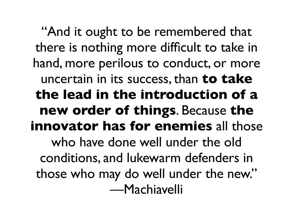 """""""And it ought to be remembered that there is no..."""