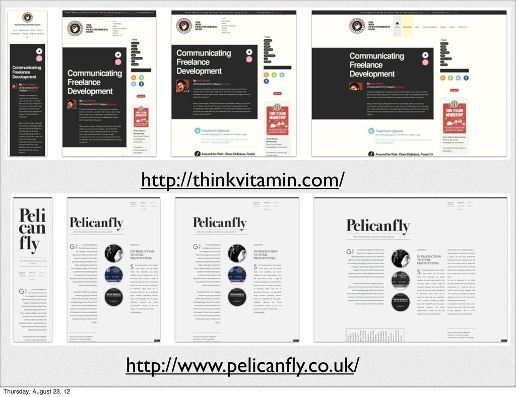 http://thinkvitamin.com/ http://www.pelicanfly.c...