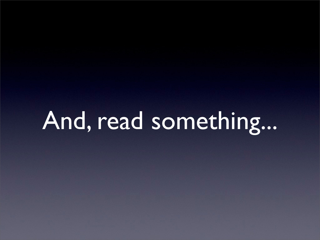 And, read something...