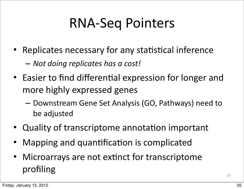 35 RNA-‐Seq Pointers • Replicates necess...