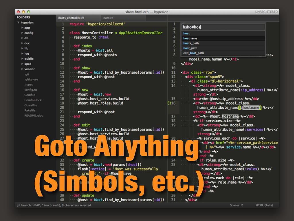 Goto Anything (Simbols, etc.)