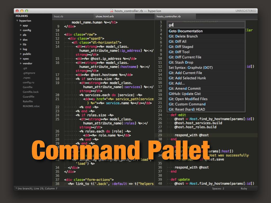 Command Pallet