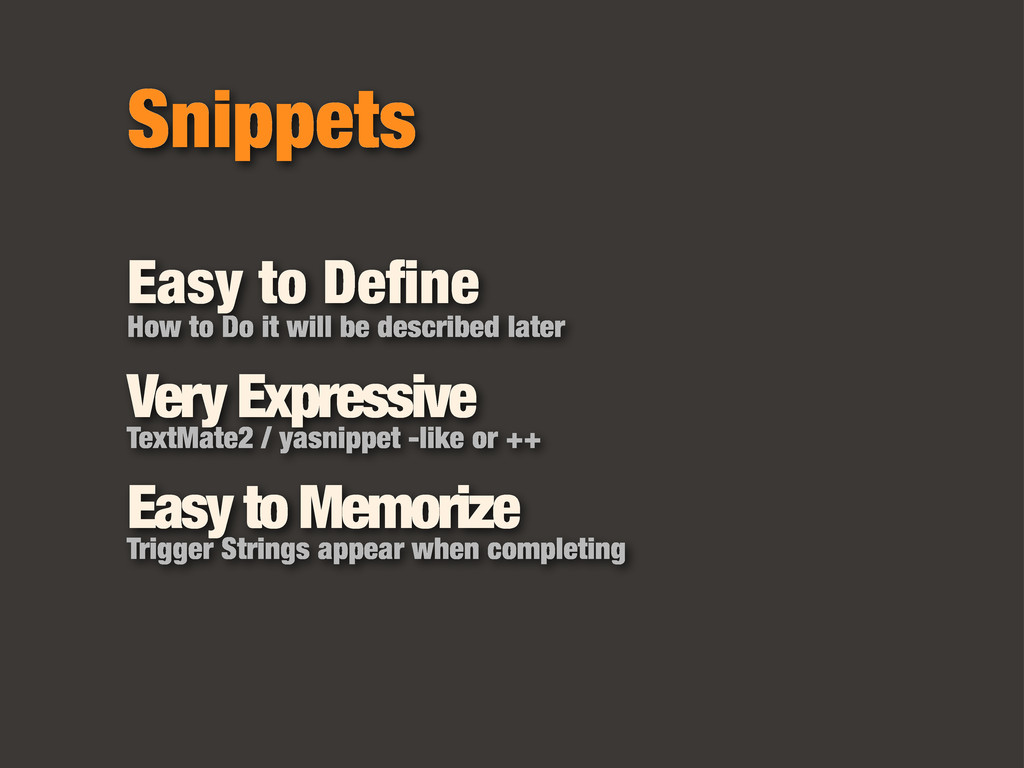 Snippets Easy to Define How to Do it will be des...