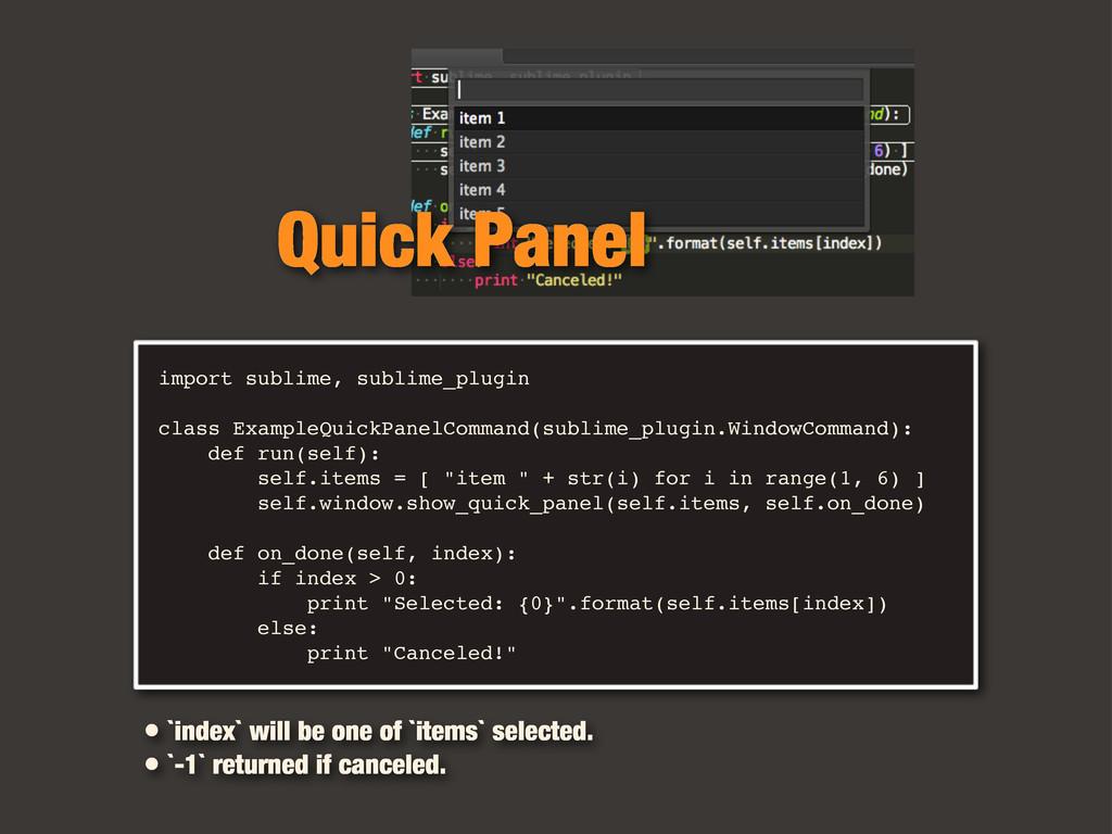 import sublime, sublime_plugin class ExampleQui...