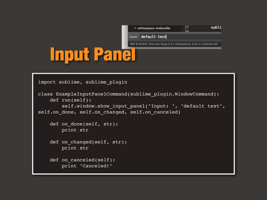 import sublime, sublime_plugin class ExampleInp...