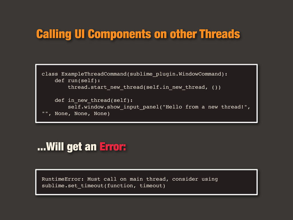 class ExampleThreadCommand(sublime_plugin.Windo...