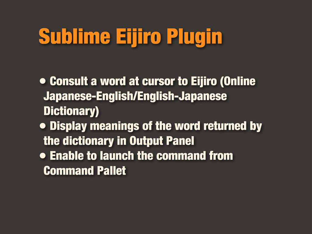 Sublime Eijiro Plugin • Consult a word at curso...